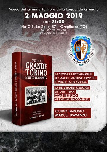 """Stasera, al Museo del Grande Torino e della Leggenda Granata, la presentazione del libro """"Tutto il Grande Torino minuto per minuto"""""""