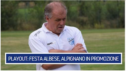 Playout Eccellenza - ALBESE SALVA DOPO UNA RIMONTA PAZZESCA, ALPIGNANO IN PROMOZIONE